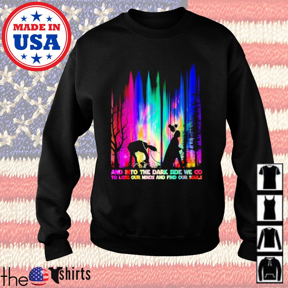 Darth Vader and into the dark side we go to lose our minds and find our souls s Sweater Black