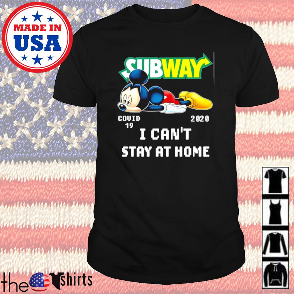 Disney Mickey Mouse Subway COVID-19 2020 I can't stay at home shirt