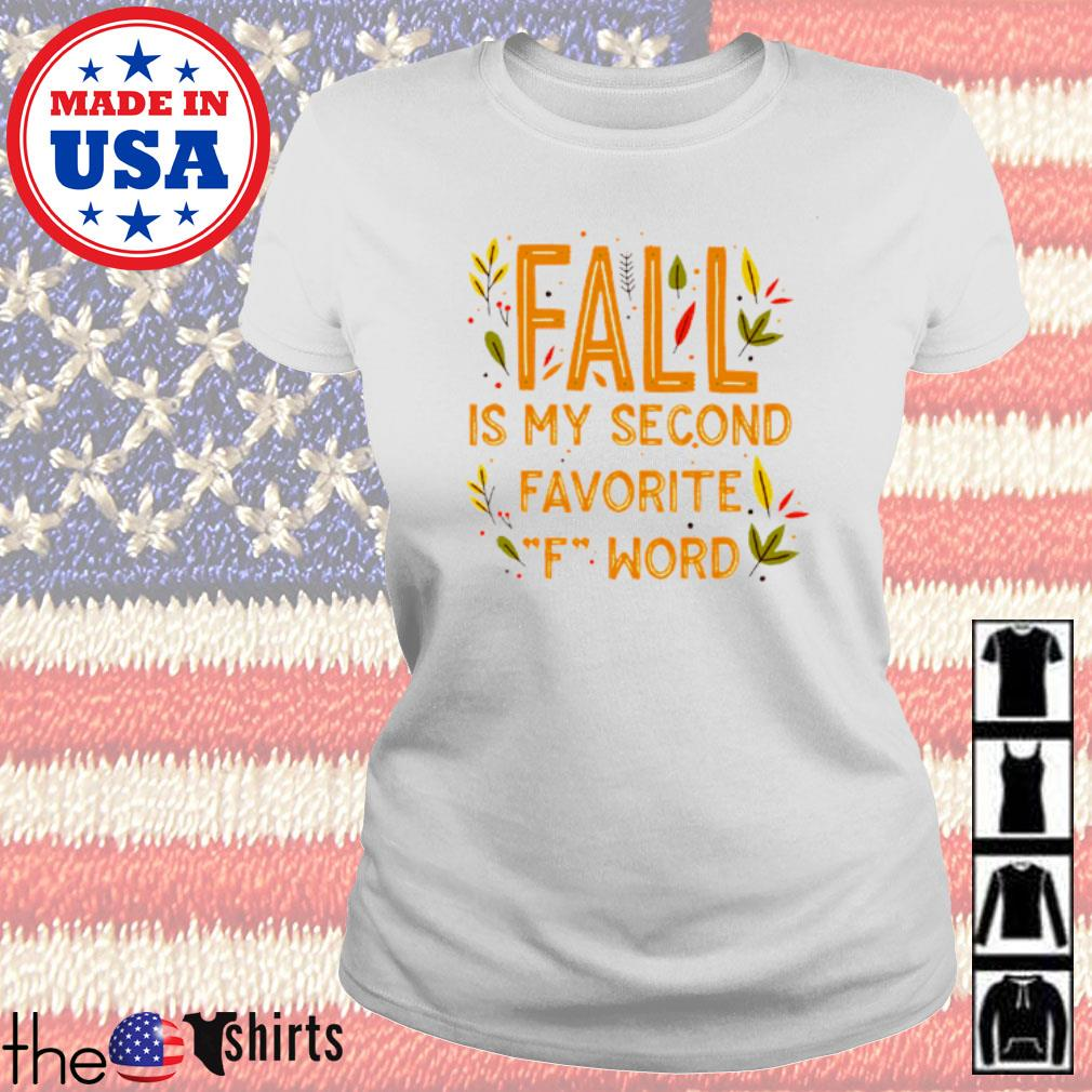 Fall is my second favorite F word s Ladies Tee White