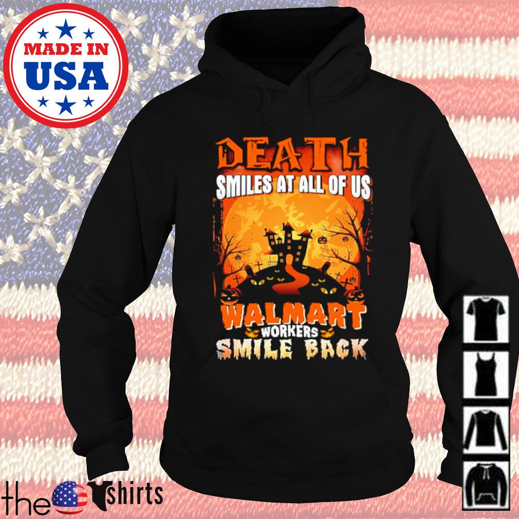 Halloween Death smiles at all of us Walmart workers smile back s Hoodie Black