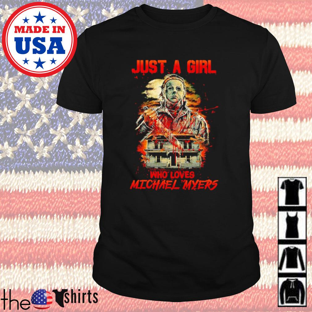 Horror characters just a girl who loves Michael Myers shirt