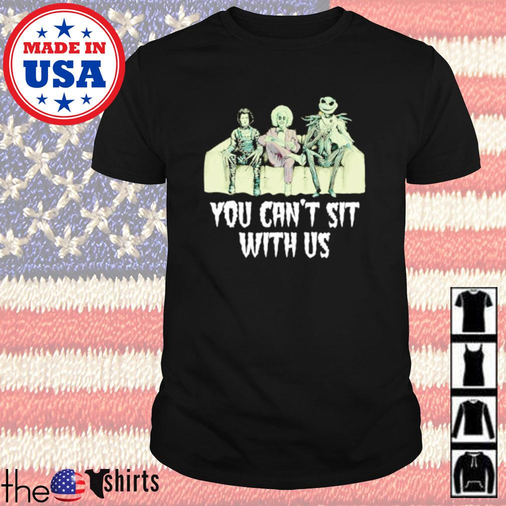 Horror movies Johnny Depp Danny DeVito Jack Skellington you can't sit with us shirt