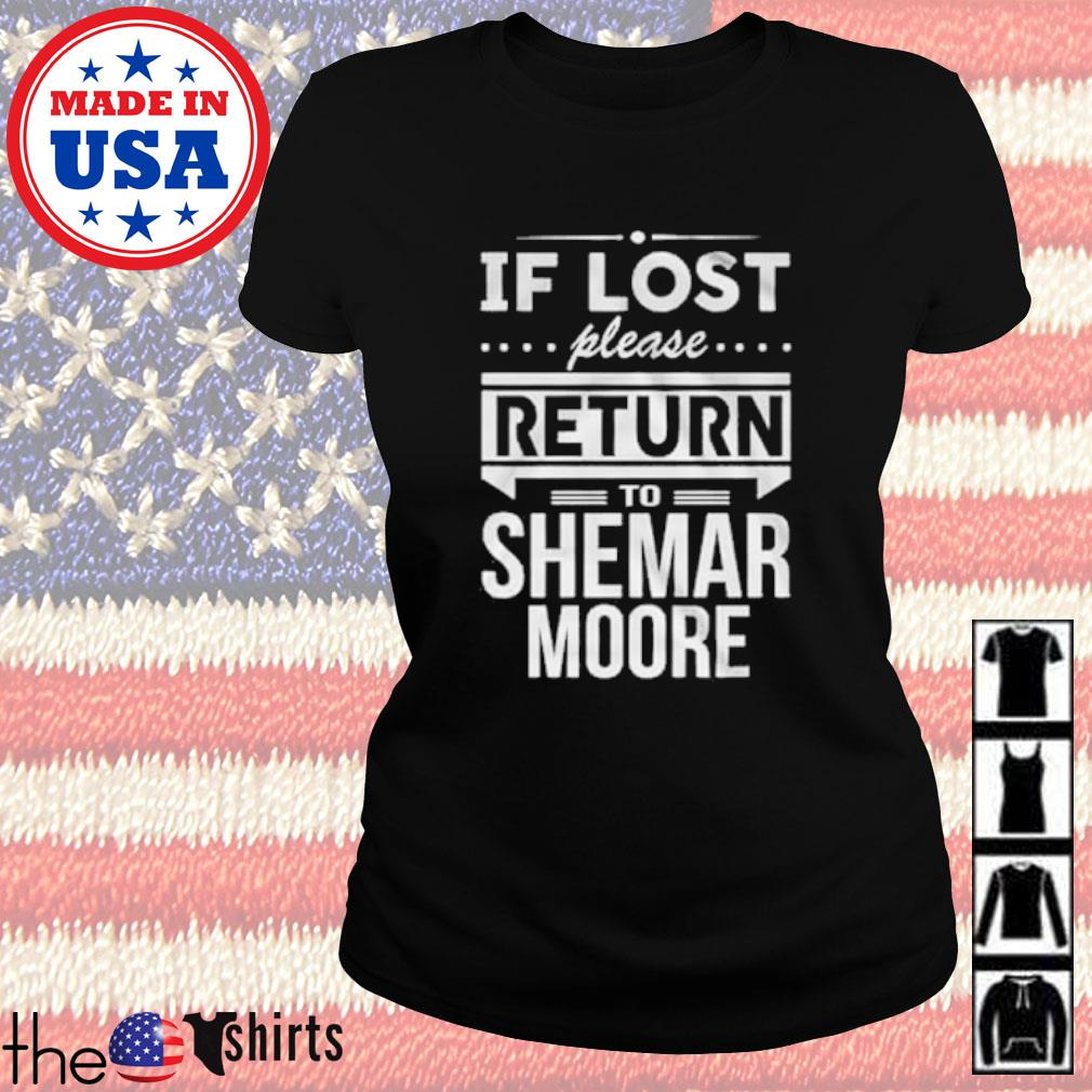 If lost please return to Shemar Moore s Ladies Tee Black