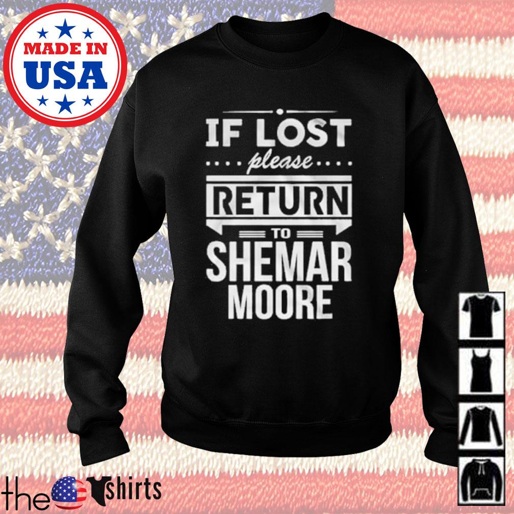If lost please return to Shemar Moore s Sweater Black