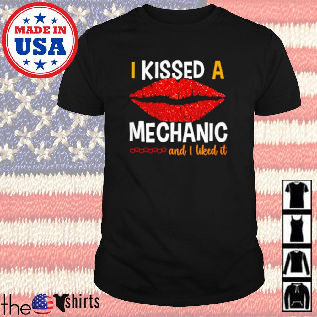 Lips red I kissed a mechanic and I liked it shirt