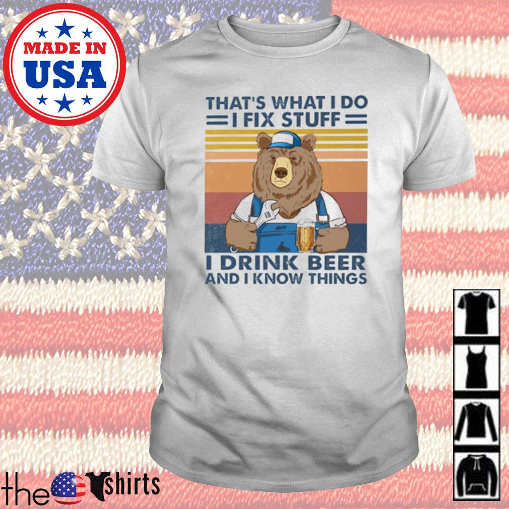 Mechanic Bear That's what I do I fix stuff I drink beer and I know things vintage shirt