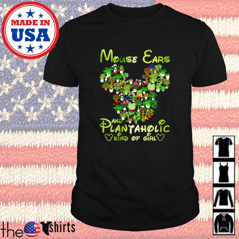 Mouse ear and plantaholic kind of girl shirt