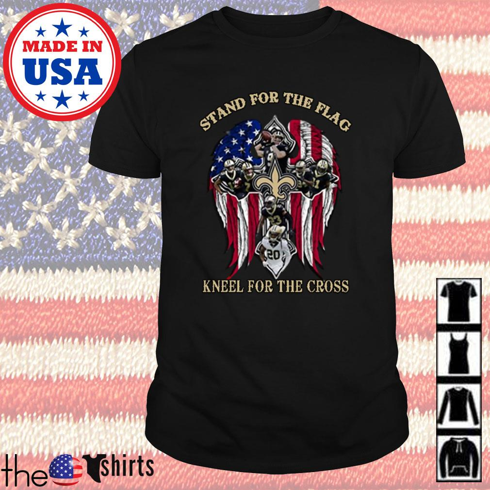 New Orleans Saints stand for the flag kneel for the cross shirt