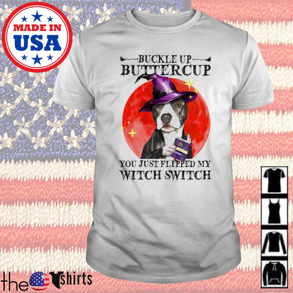 Pitbull Buckle Up Buttercup you just flipped my witch switch blood moon shirt