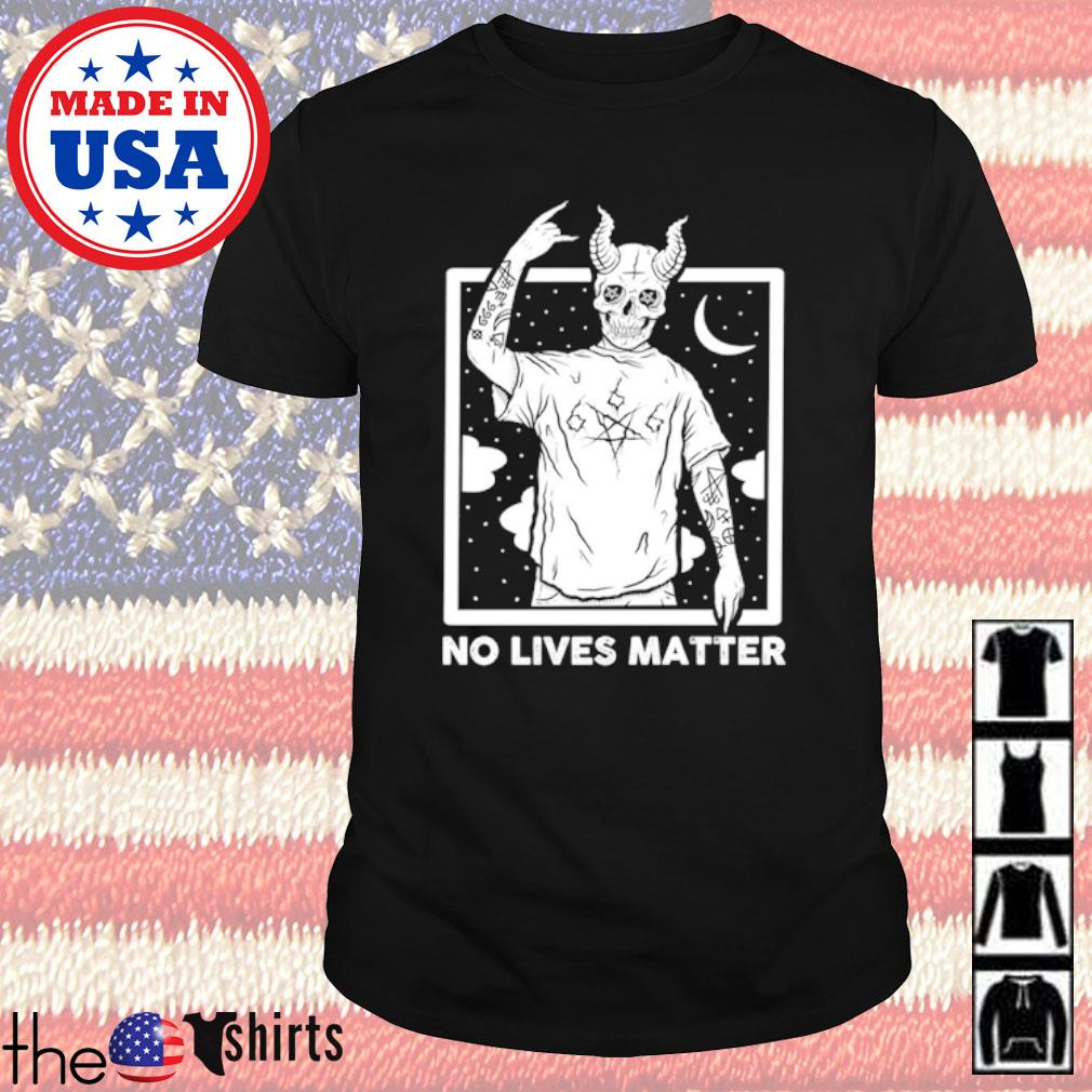 Skeleton Satan no lives matter shirt