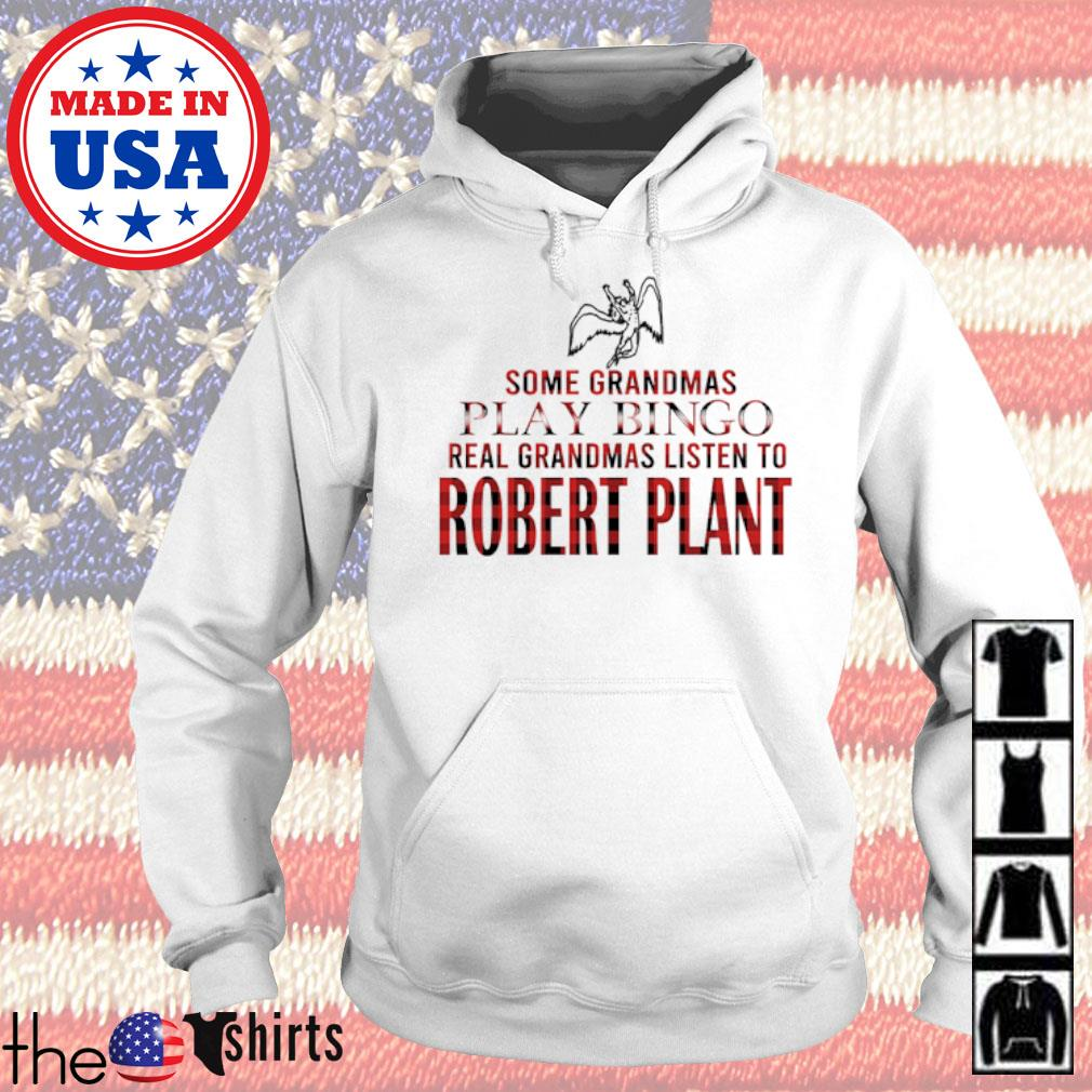 Some Grandmas play bingo real grandmas listen to Robert Plant s Hoodie White