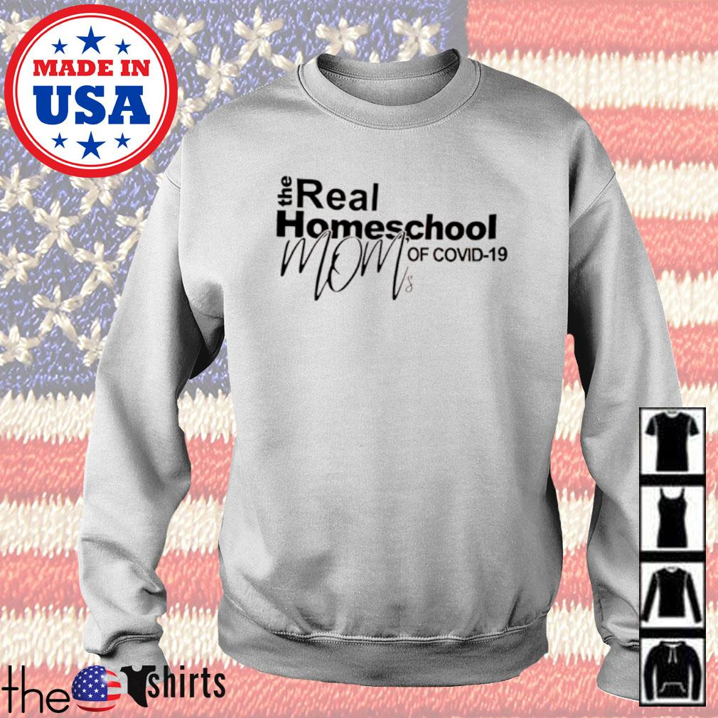 The real homeschool mom of COVID-19 quarantined s Sweater White
