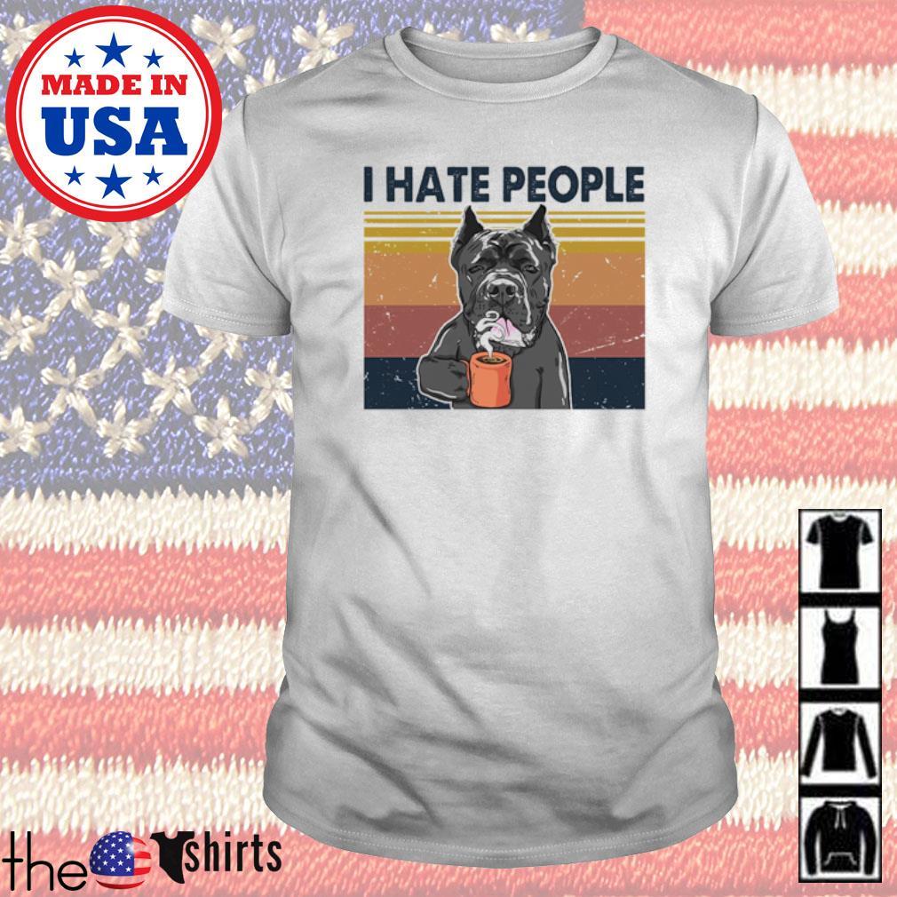 Vintage Cane Corso I hate people shirt