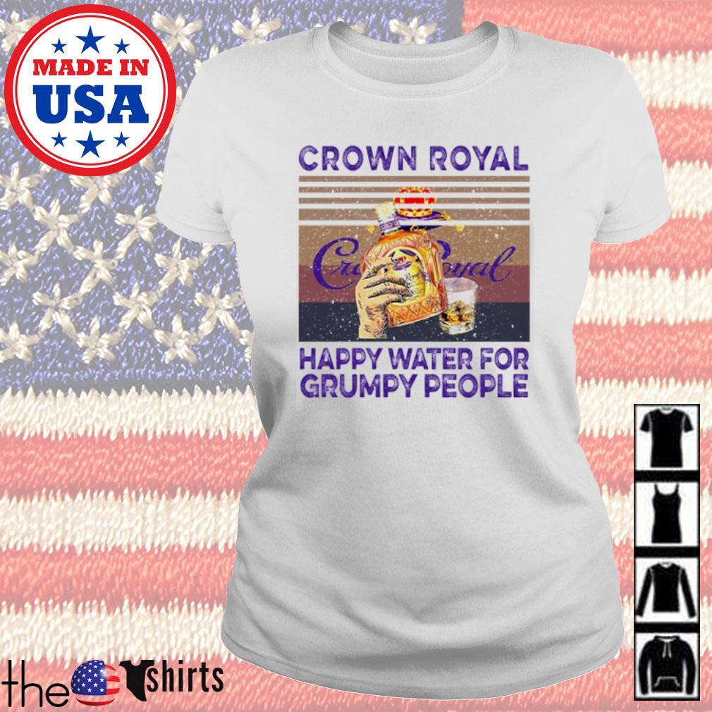 Vintage Crown Royal happy water for grumpy people s Ladies Tee White