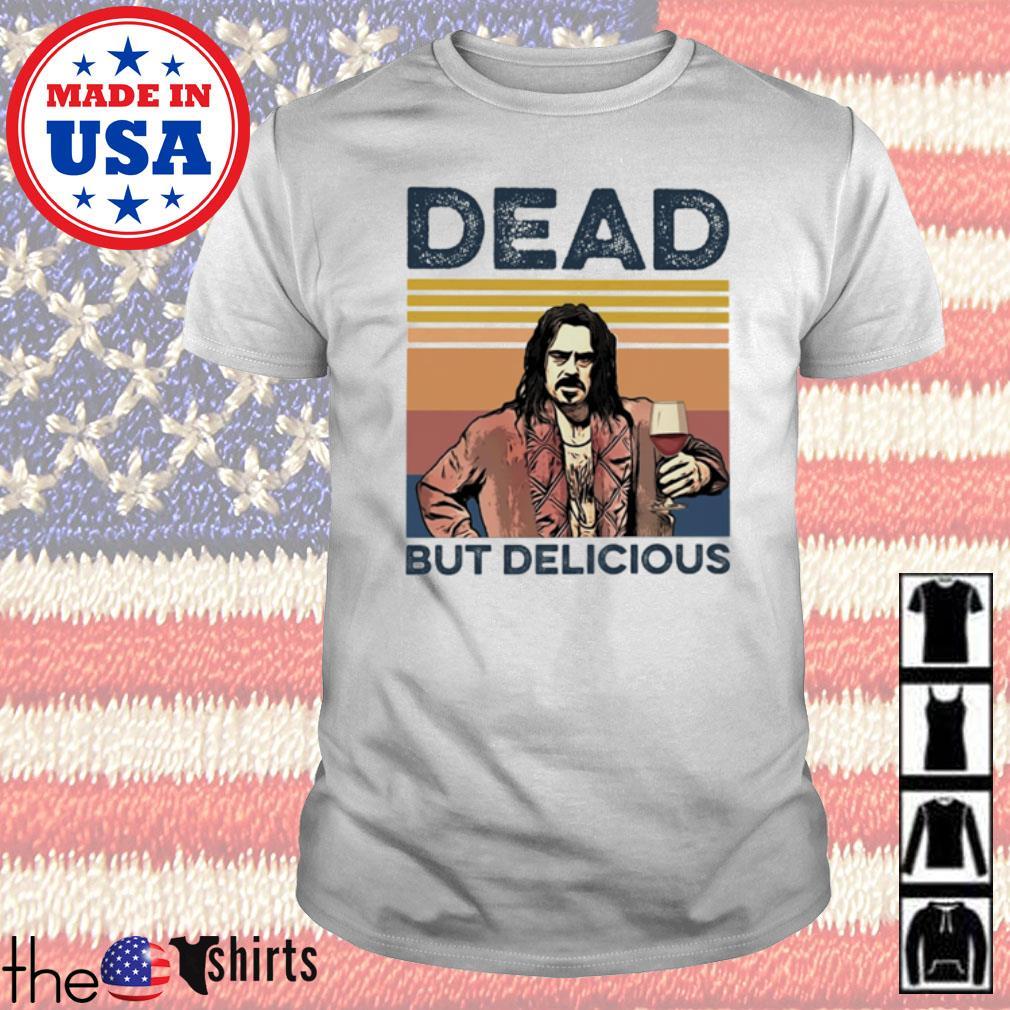 Vintage Dead but Delicious shirt