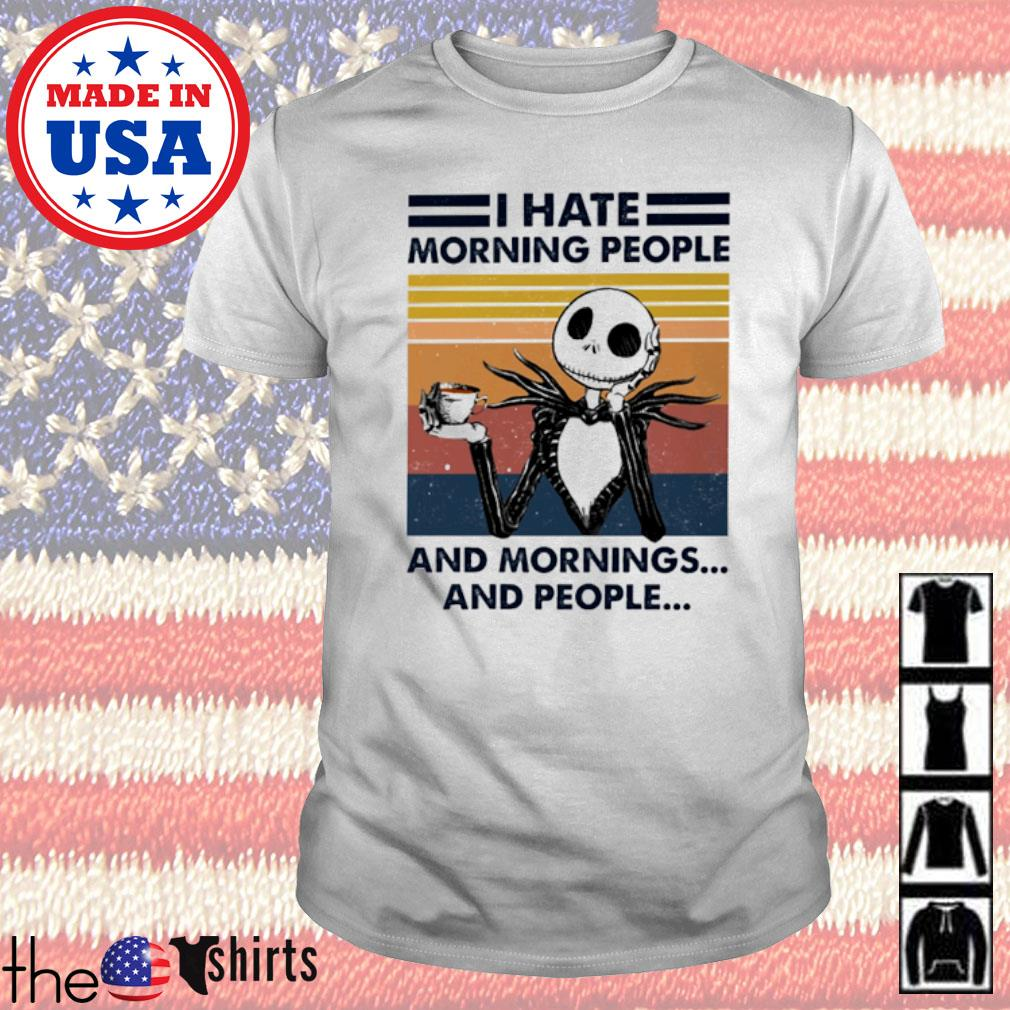 Vintage Jack Skellington I hate morning people and mornings and people shirt