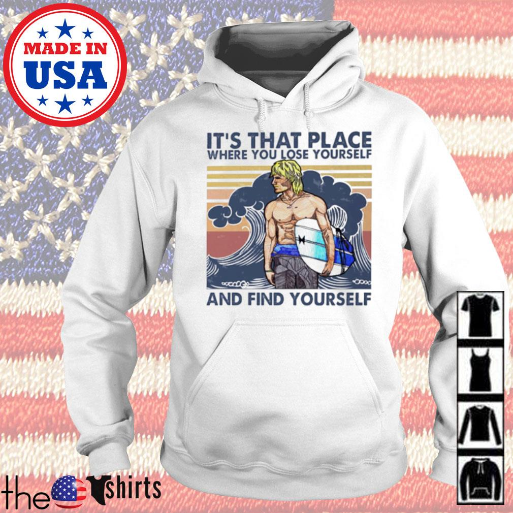 Vintage Surfing it's that place where you lose yourself and find yourself s Hoodie White