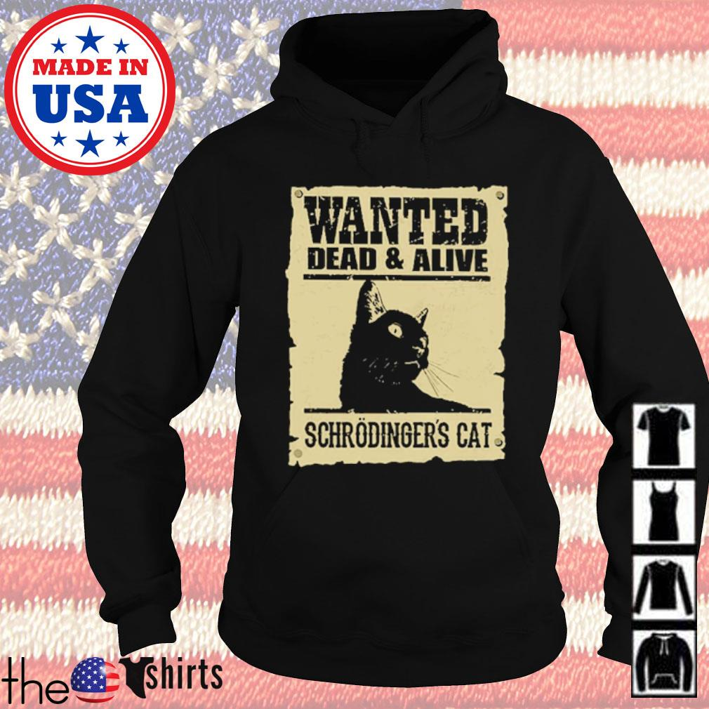 Wanted dead and alive schrodinger's cat s Hoodie Black