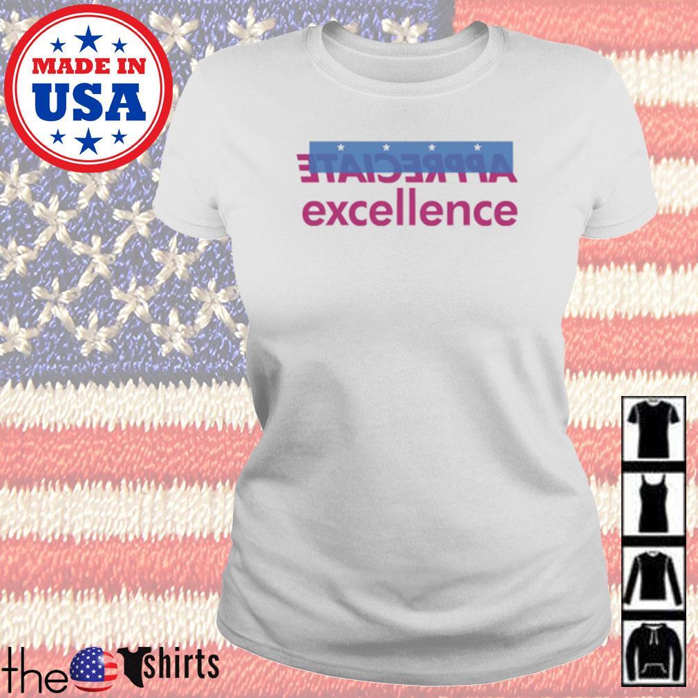 Appreciate excellence s Ladies Tee White