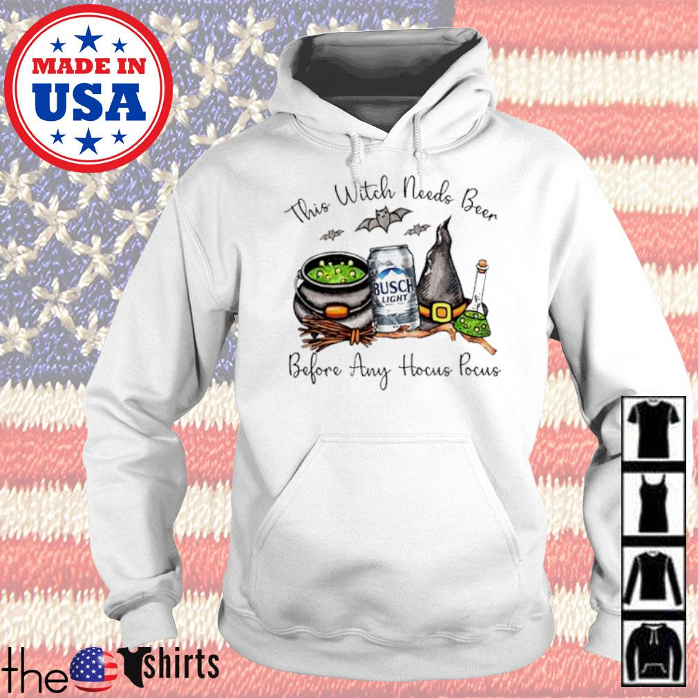 Busch Light this witch needs beer before any Hocus Pocus s Hoodie White