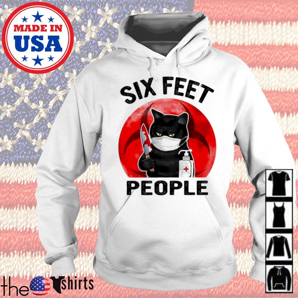 Cat killer six feet people COVID-19 s Hoodie White
