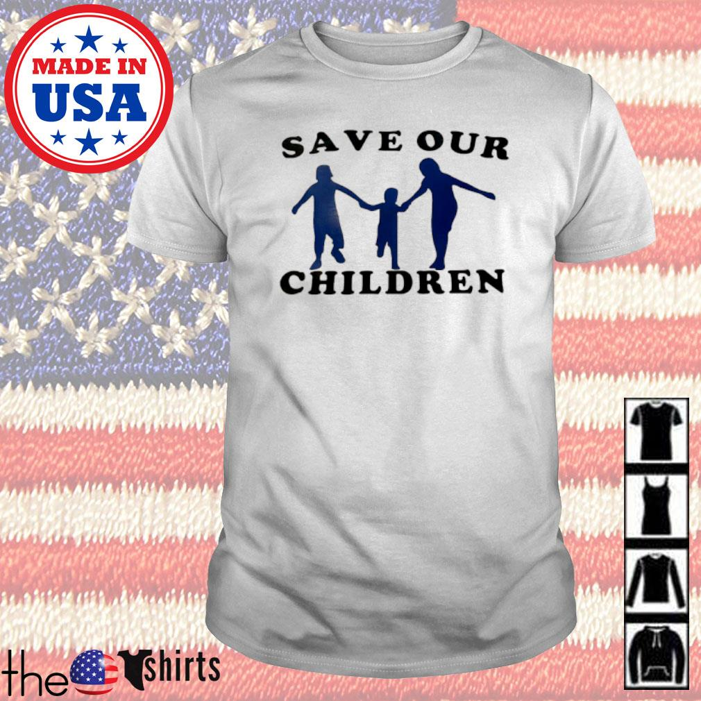 Family Save our children shirt