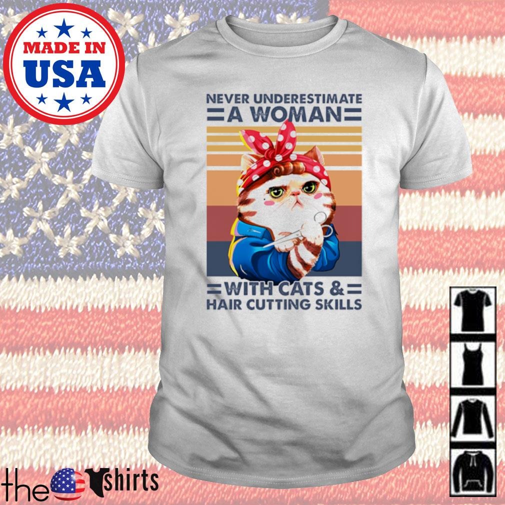 Hairstyle cats never underestimate a woman with cats and hair cutting skills vintage shirt