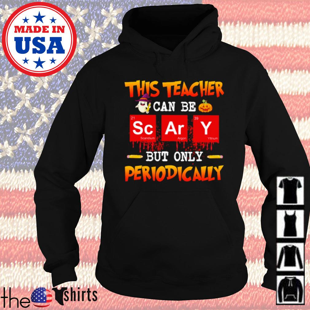 Halloween This Teacher can be scary but only periodically s Hoodie Black