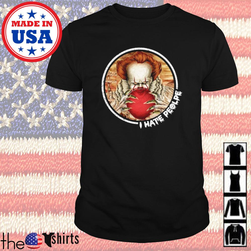 Horror movies Pennywise I hate people shirt