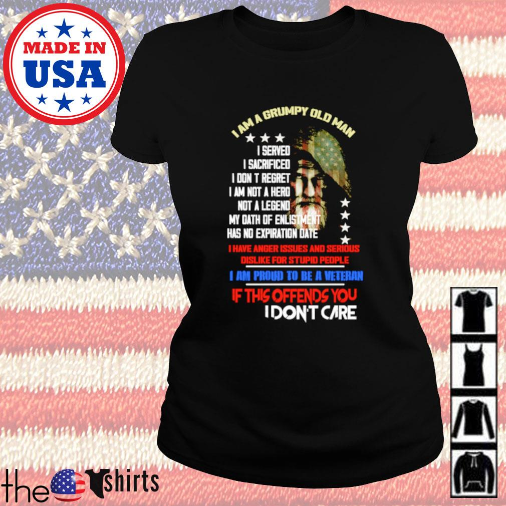 I am a grumpy old man I am proud to be a veteran if this offends you I don't care s Ladies Tee Black