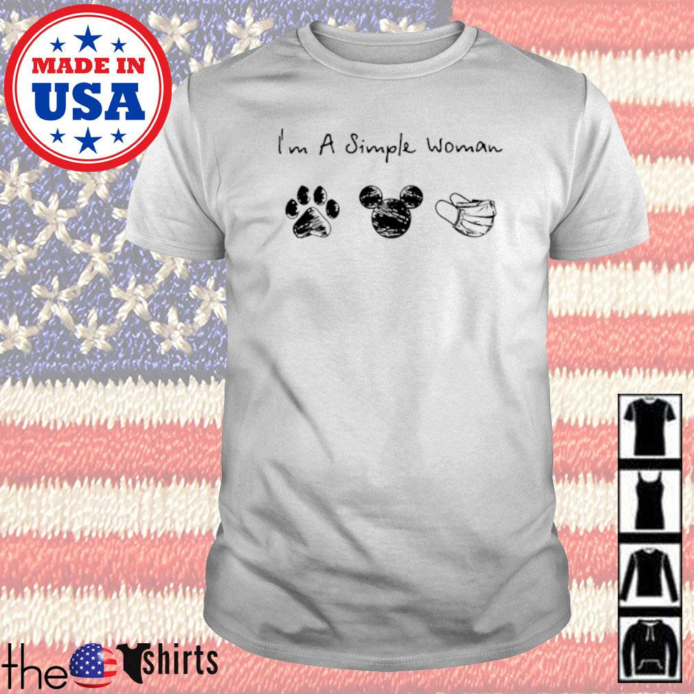 I'm a simple woman I like paw dog mickey mouse face mask shirt