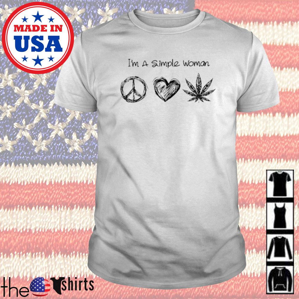 I'm a simple woman peace heart weed shirt