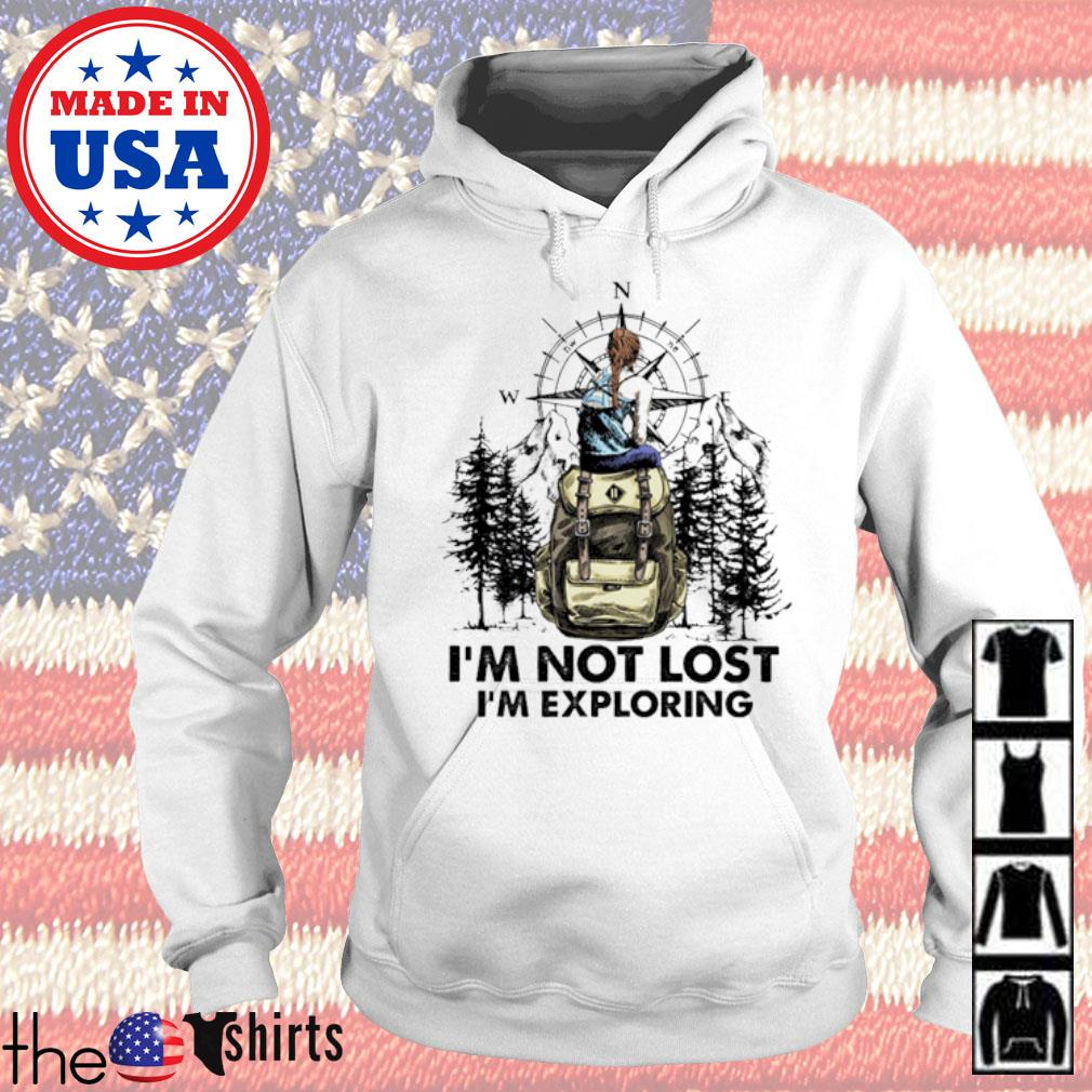 I'm not lost I'm exploring camping s Hoodie White