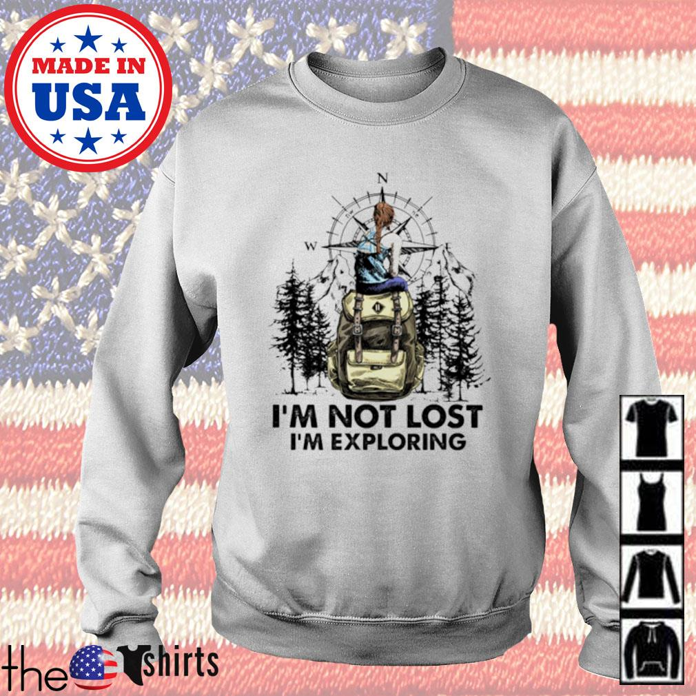 I'm not lost I'm exploring camping s Sweater White