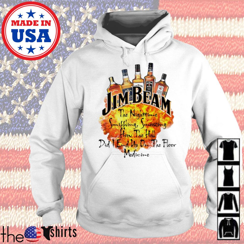 Jim Beam the nightmare sniffling sneezing On the Hell did I end up on the floor medicine s Hoodie White