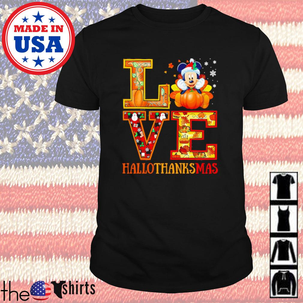Love mickey mouse hallothanksmas Halloween Thanksgiving and Christmas shirt