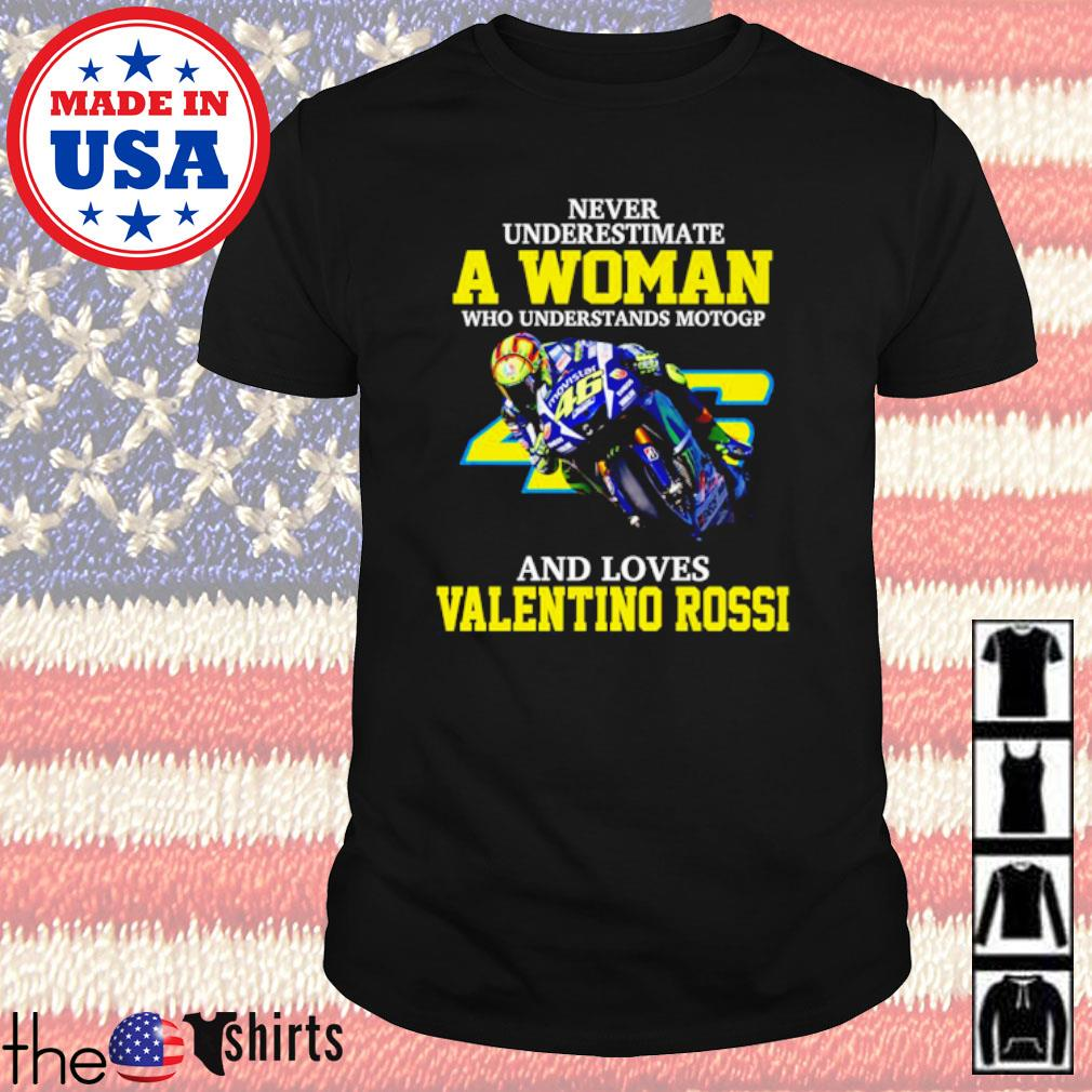 Never underestimate a woman who understands motogp and loves Valentino Rossi Italian motorcycle road racer shirt