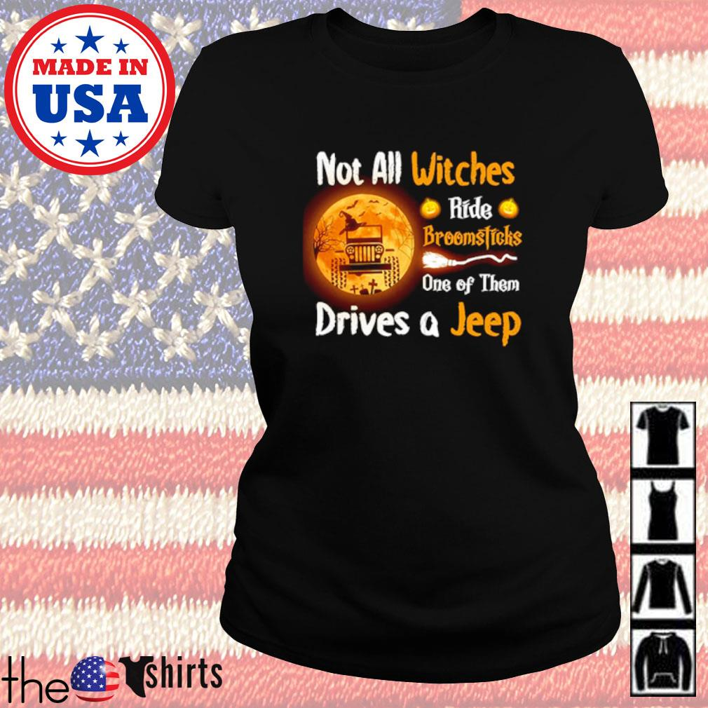 Not all witches ride broomsticks one of them drives a Jeep s Ladies Tee Black