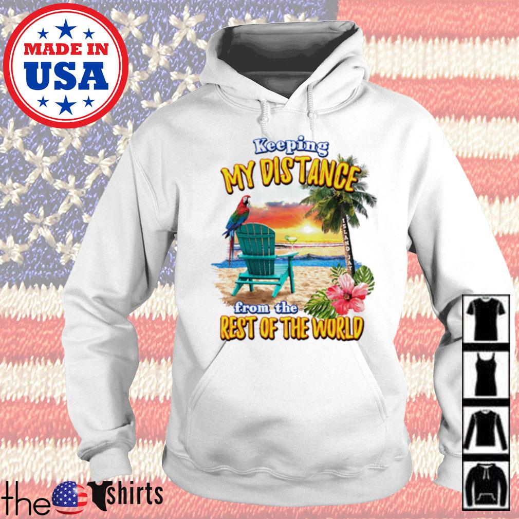 Parrot and beach Keeping my distance from the rest of the world s Hoodie White