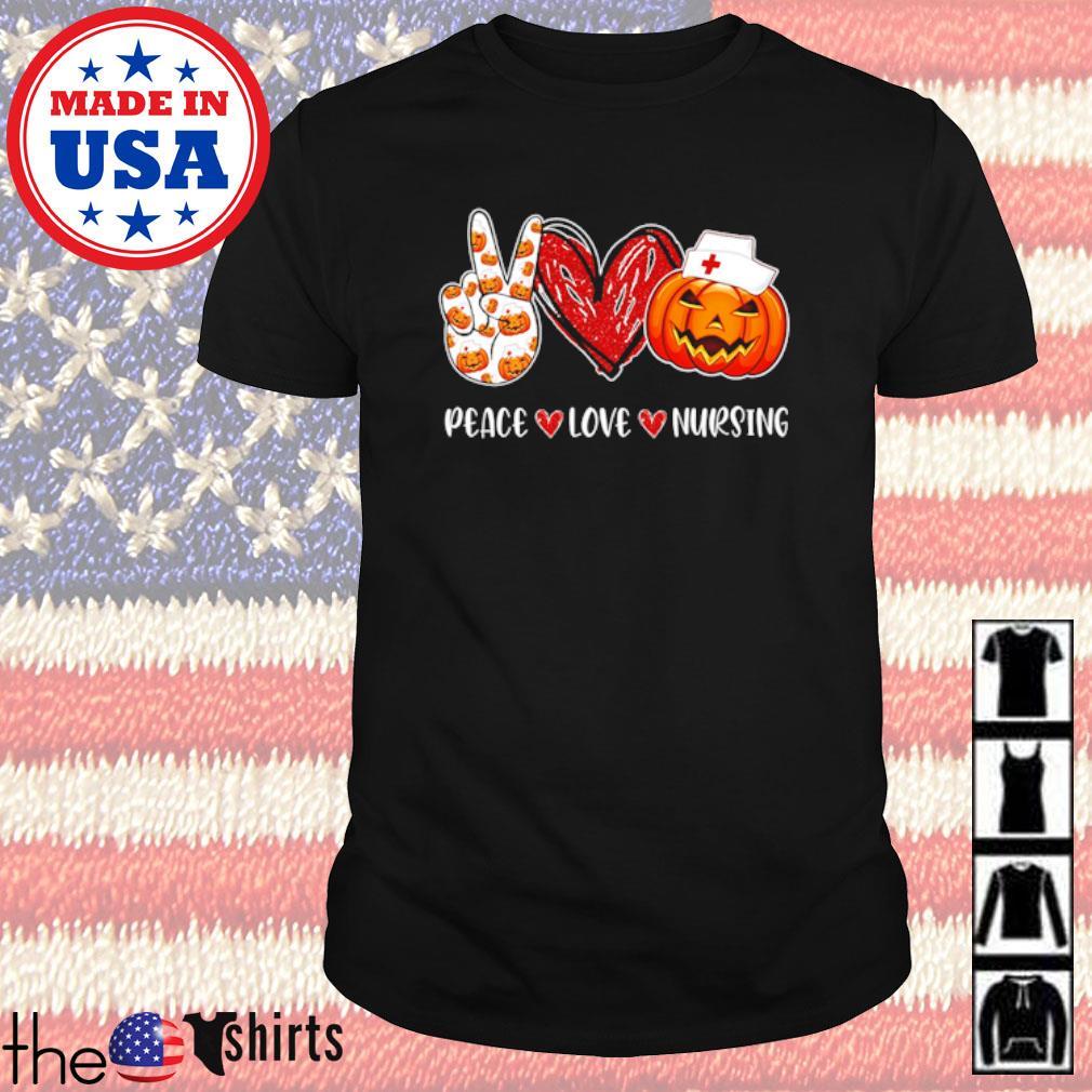 Peace love nursing pumpkin Halloween shirt