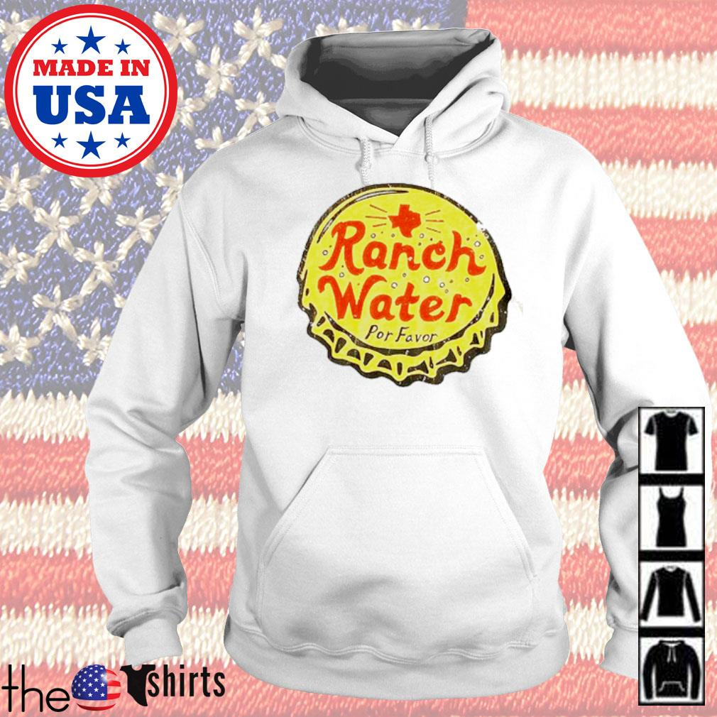 Ranch water por favor s Hoodie White