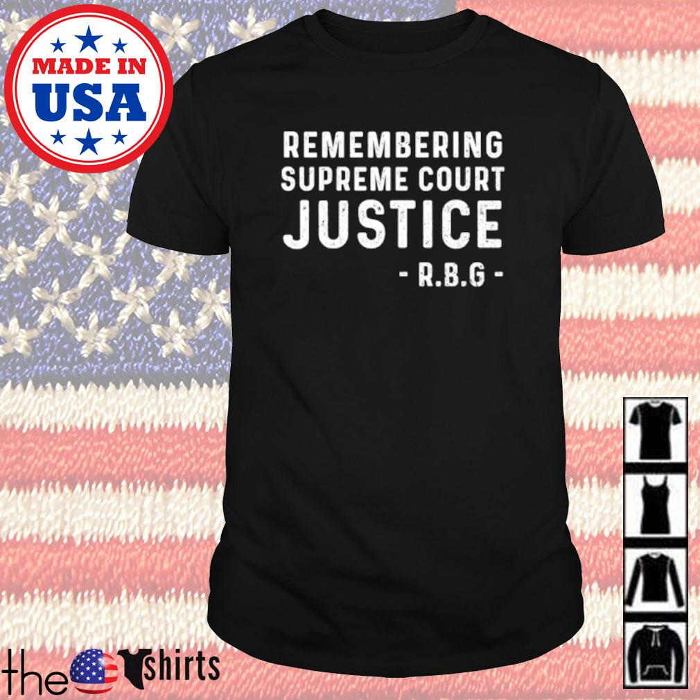 Ruth Bader Ginsburg remembering supreme court justice R.B.G shirt