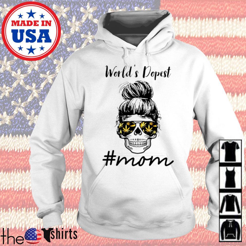 Skull wearing weed glasses World's dopest #mom s Hoodie White
