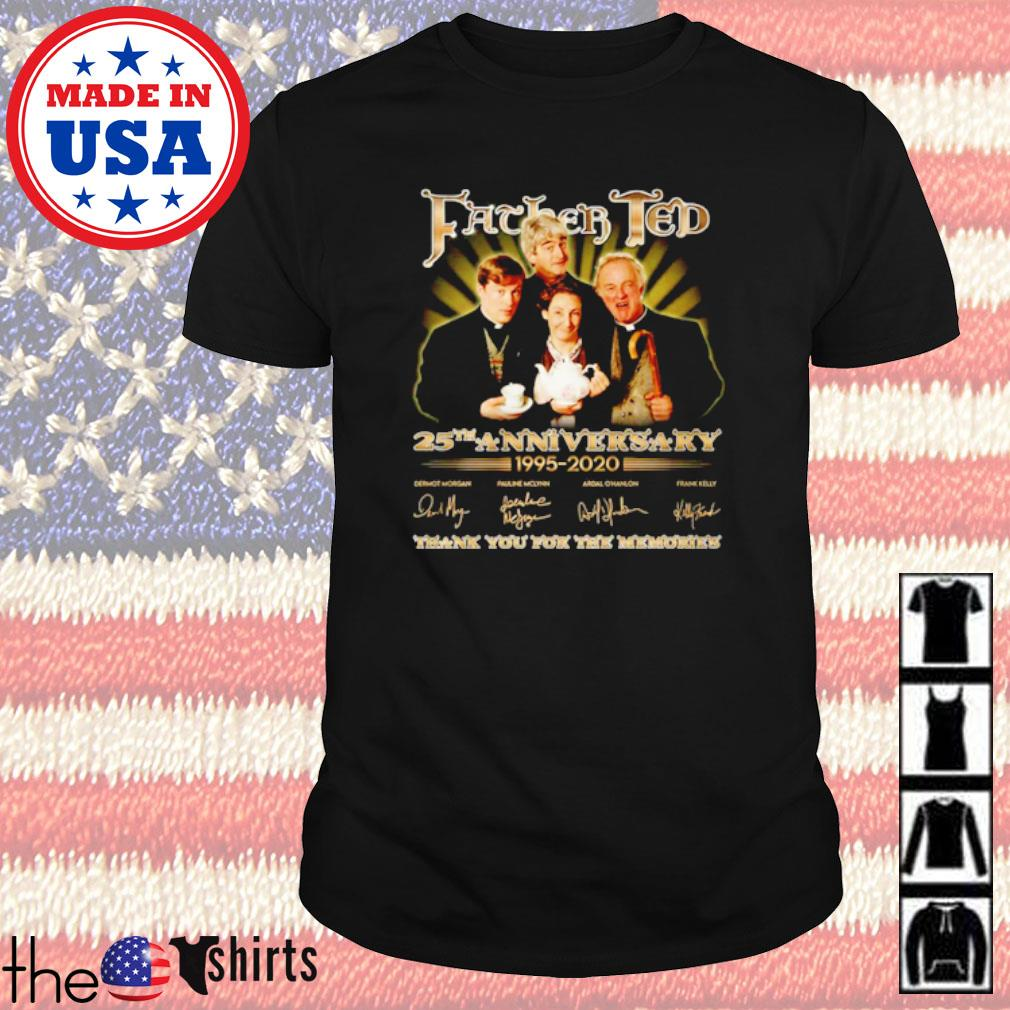 Thank you for the memories Father Ted 25th Anniversary 1995-2020 signature shirt