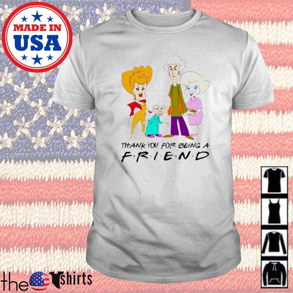 The Golden Girls cartoon thank you for being a friend shirt