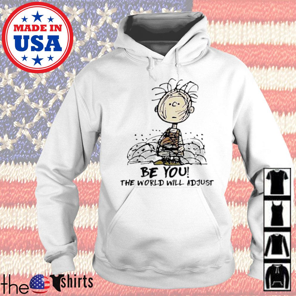 The Peanuts Charlie Brown be you the world will adjust s Hoodie White