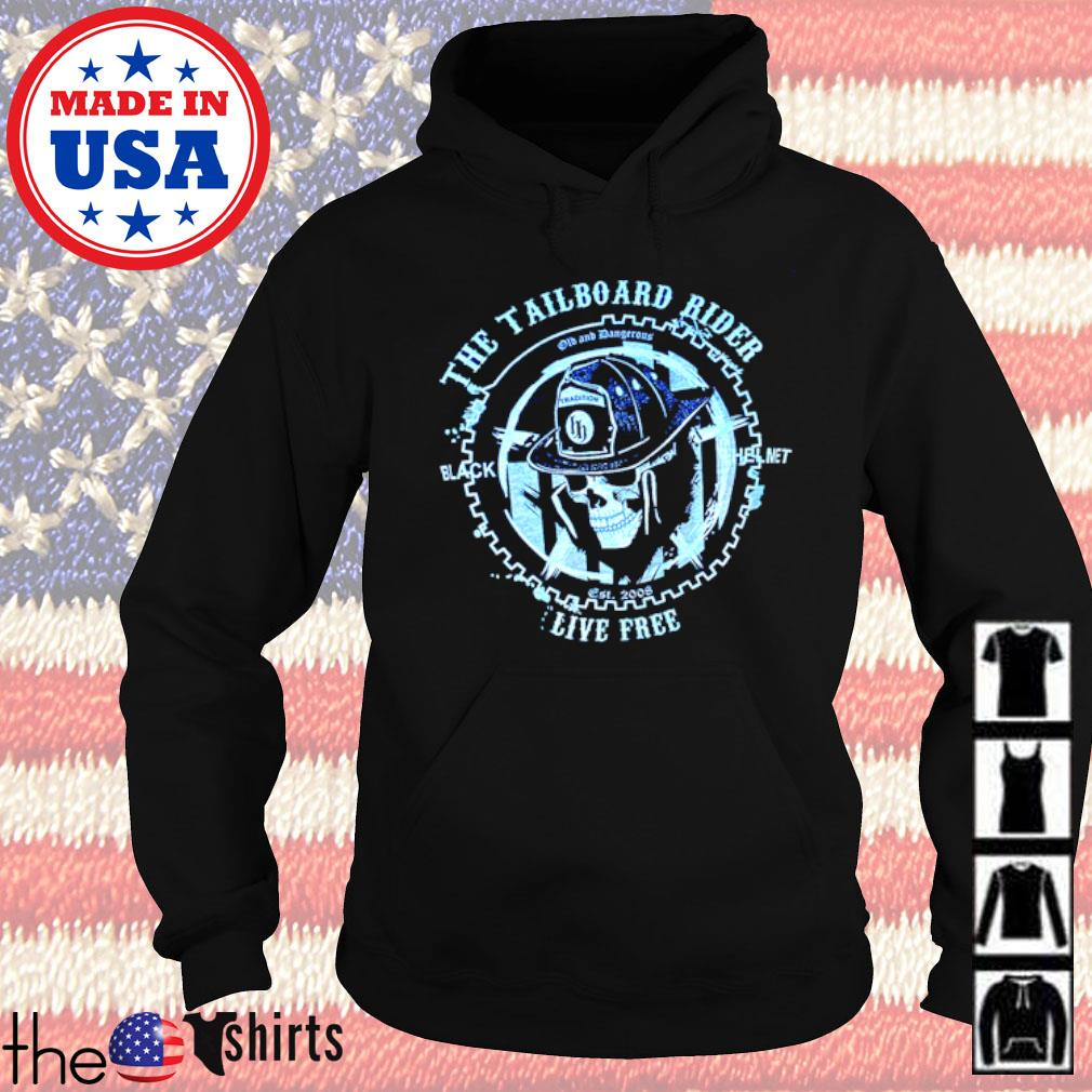 The Tailboard Rider Firefighter live free s Hoodie Black