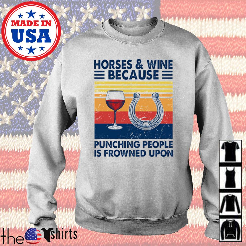 Vintage Horses and wine because punching people is frowned upon s Sweater White