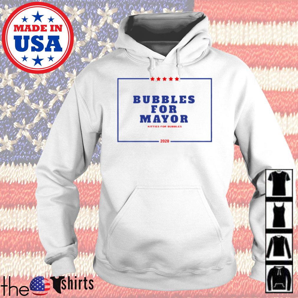 Bubbles for mayor kitties for bubbles 2020 s Hoodie