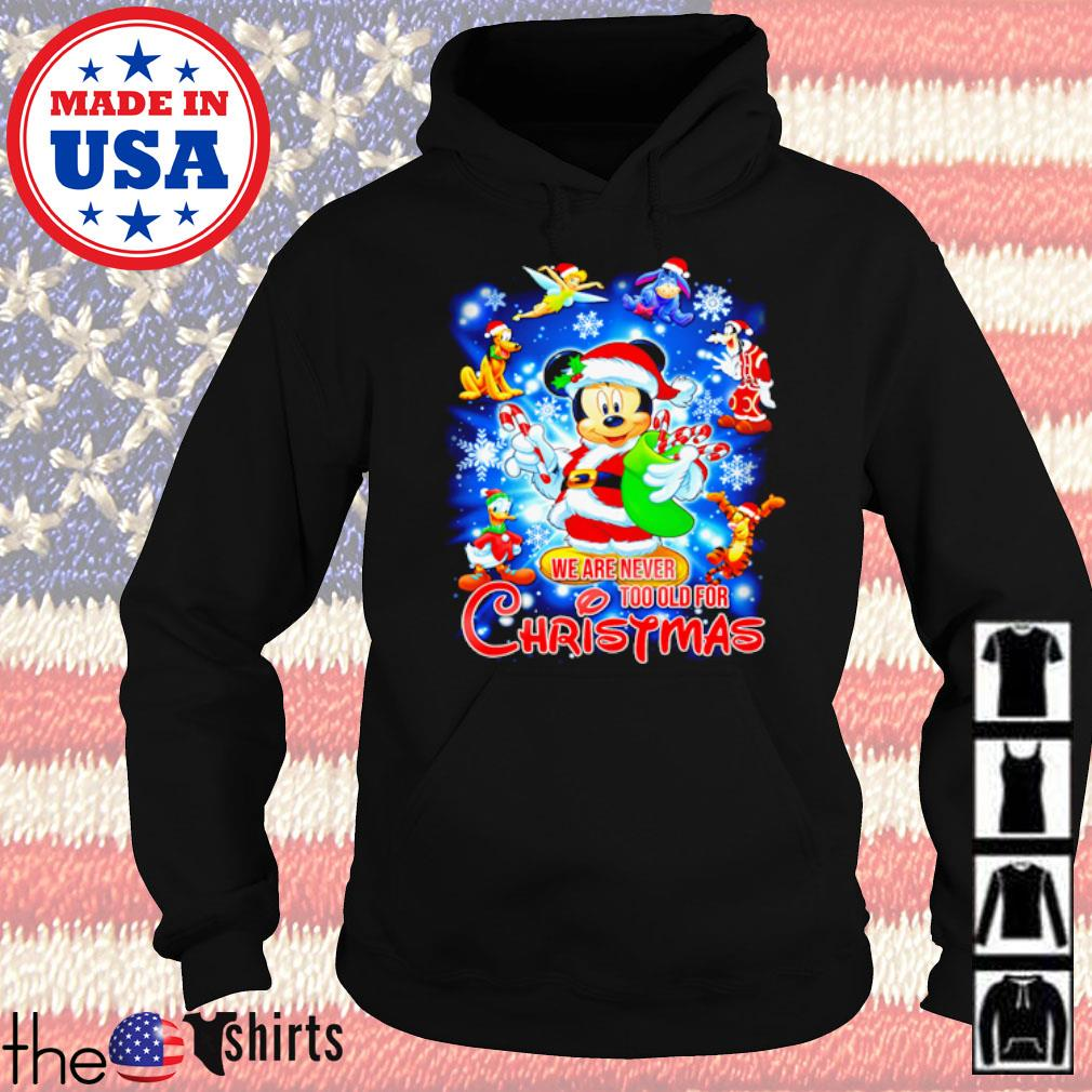Disney Mickey Mouse Santa we are never too old for Christmas sweater Hoodie